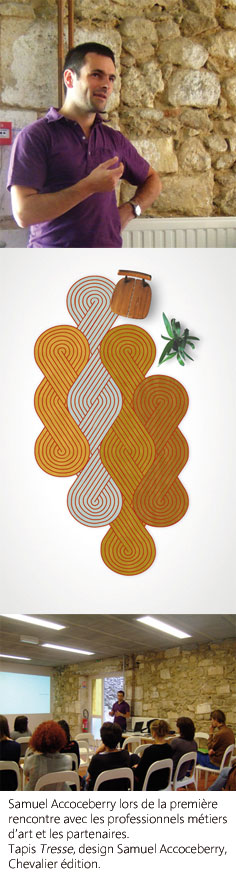 Samuel Accoceberry, designer en résidence à Nontron 2012-2013, thème Intérieur/Extérieur/Passage