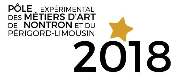 Expositions et événements 2018 au Pôle Expérimental des Métiers d'Art de Nontron et du Périgord-Limousin