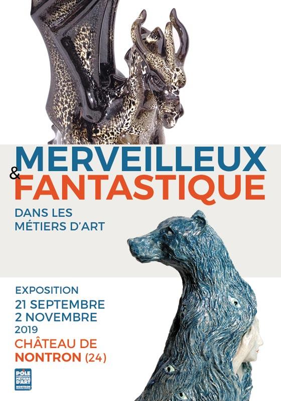 Merveilleux et Fantastique – exposition métiers d'art à Nontron