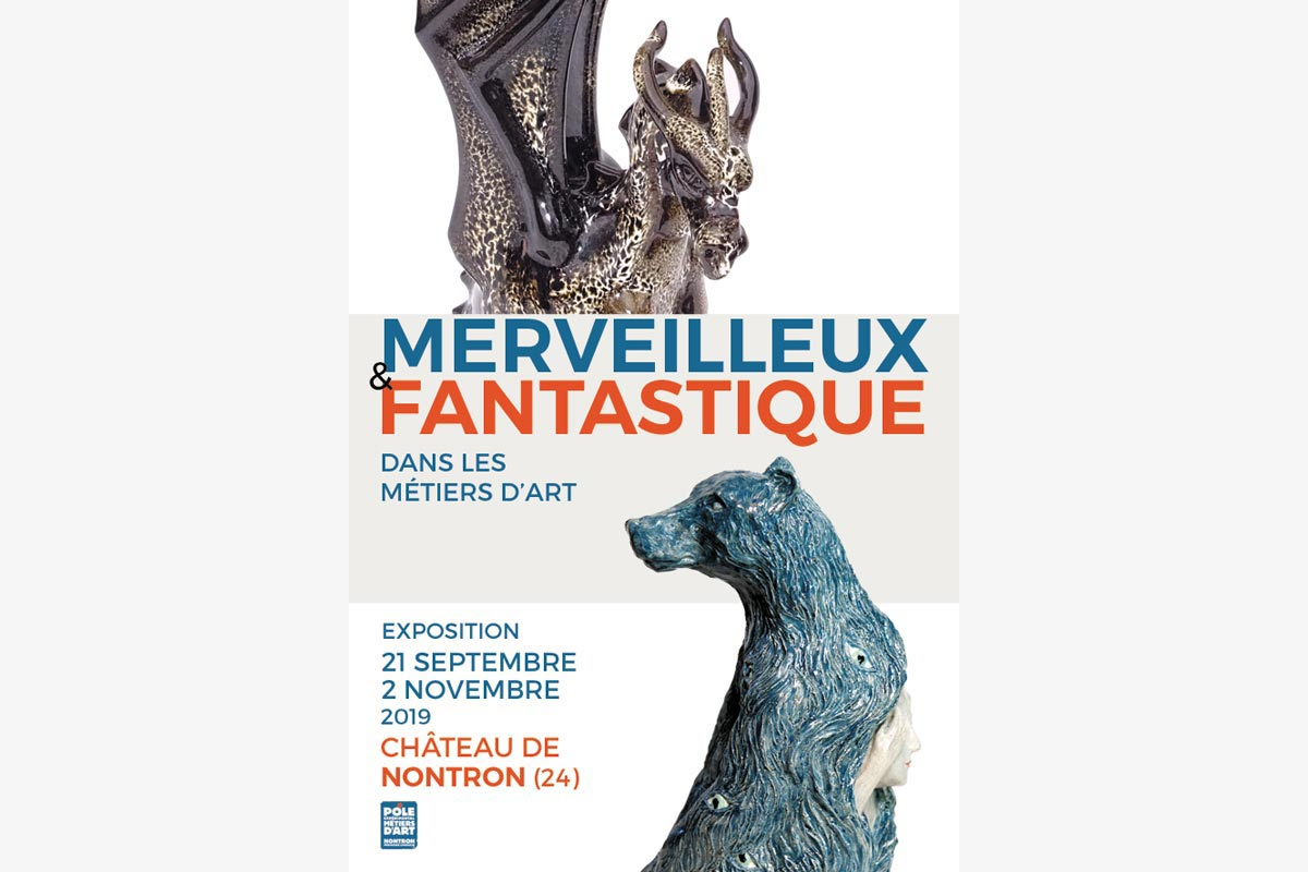 « Merveilleux et Fantastique » – Exhibition of arts and crafts in Nontron