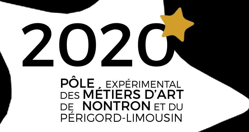 Programmation 2020 du Pôle Expérimental des Métiers d'Art de Nontron et du Périgord-Limousin