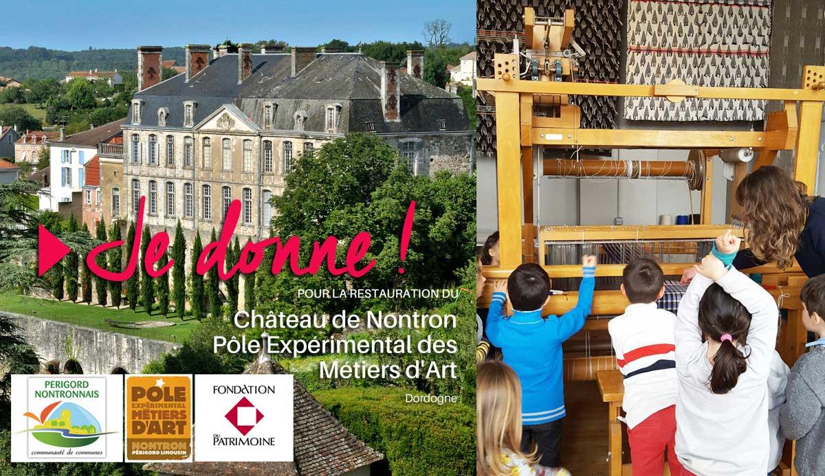Faites un don ! Pour la restauration du Château de Nontron et le développement du Pôle Métiers d'Art