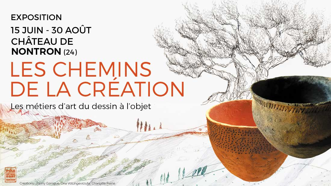 """Exposition """"Les chemins de la création"""" au Pôle Métiers d'Art de Nontron - 2020"""