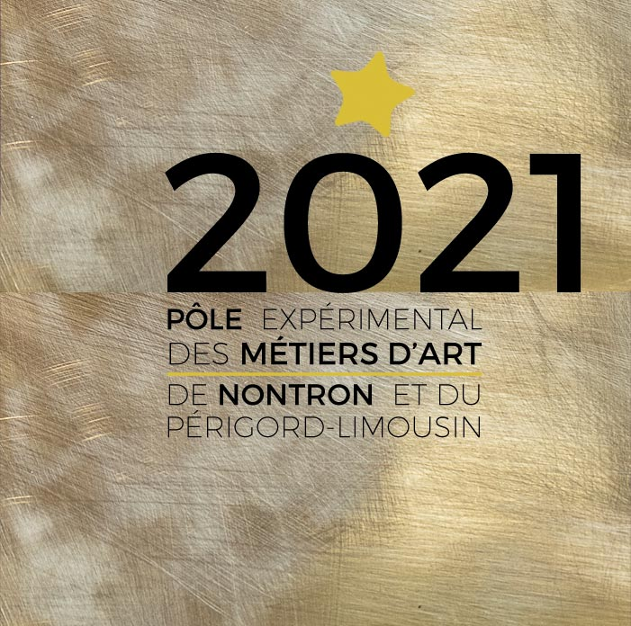 Program 2021 of the Nontron Experimental Pole of Arts and Crafts